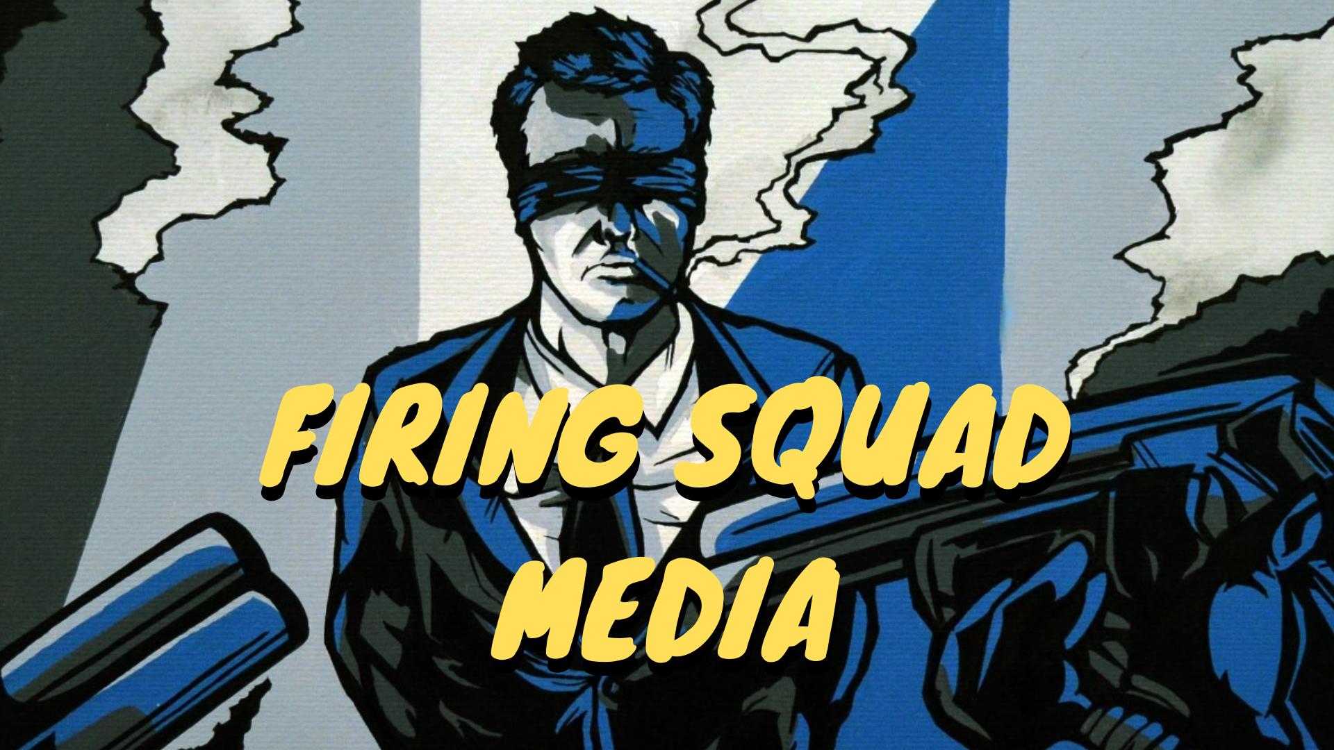 Firing Squad Media
